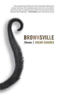 Book cover: Brownsville by Oscar Casares