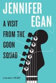 Book cover: A Visit from the Goon Squad by Jennifer Egan