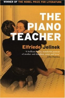 Book cover: The Piano Teacher by Elfriede Jelinek