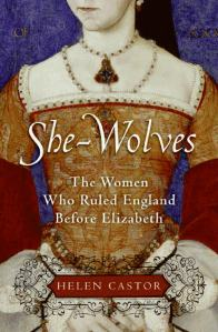Book cover: She-Wolves by Helen Castor