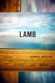 Book cover: Lamb by Bonnie Nadzam