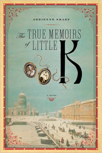 Book cover: The True Memoirs of Little K by Adrienne Sharp