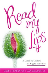 Book cover: Read My Lips by Debby Herbenick and Vanessa Schick