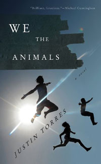 Book cover: We the Animals by Justin Torres
