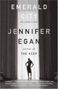 "Book cover: ""Emerald City: Stories"" by Jennifer Egan"