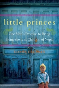 Book cover: Little Princes by Conor Grennan