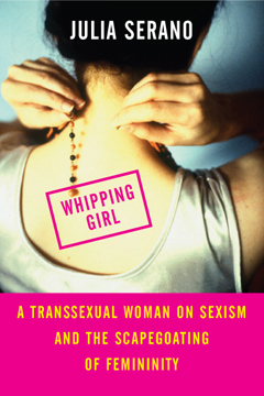 Book cover: Whipping Girl by Julia Serano
