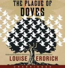 Audiobook cover: The Plague of Doves by Louise Erdrich