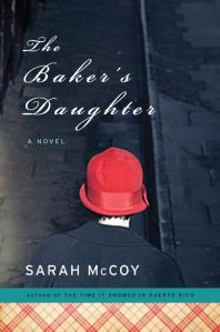 Book cover: The Baker's Daughter by Sarah McCoy