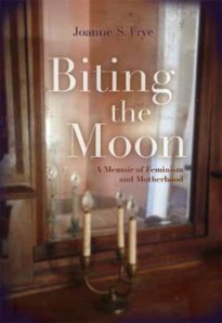 Book cover: Biting the Moon by Joanne S. Frye