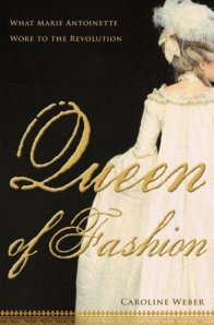 Book cover: Queen of Fashion by Caroline Weber