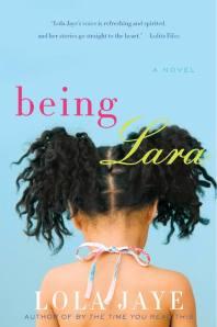 Book cover: Being Lara by Lola Jaye
