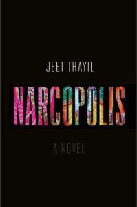 Book cover: Narcopolis by Jeet Thayil