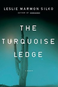 Book cover: The Turquoise Ledge by Leslie Marmon Silko