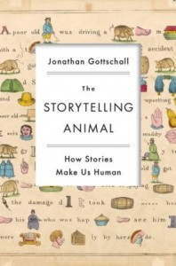 Book cover: The Storytelling Animal by Jonathan Gottschall