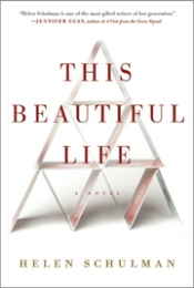 Book cover: This Beautiful Life by Helen Schulman