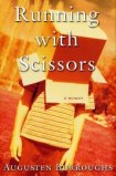 Book cover: Running with Scissors by Augusten Burroughs