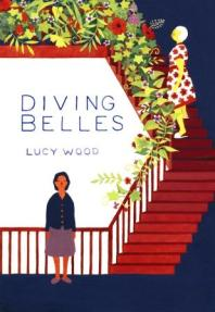 Book cover: Diving Belles by Lucy Wood