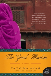 Book cover: The Good Muslim by Tahmima Anam