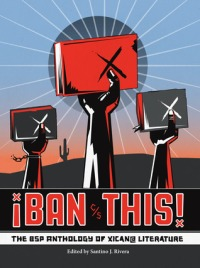 Book cover: Ban This anthology ed. by Santino J. Rivera