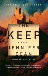 Book cover: The Keep by Jennifer Egan