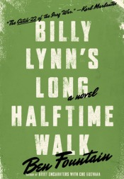 Book cover: Billy Lynn's Long Halftime Walk by Ben Fountain