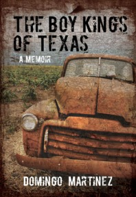 Book cover: The Boy Kings of Texas by Domingo Martinez