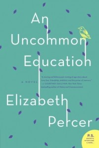 Book cover: An Uncommon Education by Elizabeth Percer
