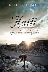 Book cover: Haiti: After the Earthquake by Paul Farmer