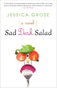 Book cover: Sad Desk Salad by Jessica Grose