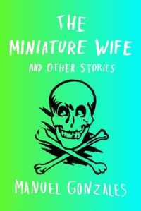 Book cover: The Miniature Wife by Manuel Gonzales