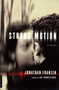 Book cover: Strong Motion by Jonathan Franzen