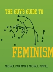 Book cover: The Guy's Guide to Feminism