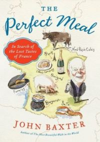 Book cover: The Perfect Meal by John Baxter