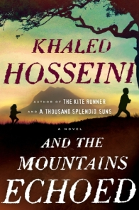 Book cover: And the Mountains Echoed by Khaled Hosseini