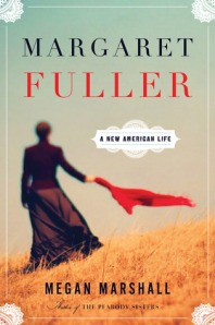Book cover: Margaret Fuller by Megan Marshall