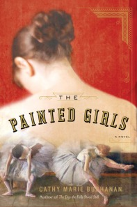 Book cover: The Painted Girls by Cathy Marie Buchanan