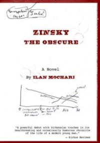 Book cover: Zinsky the Obscure by Ilan Mochari