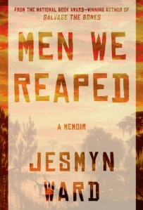 Book cover: Men We Reaped by Jesmyn Ward