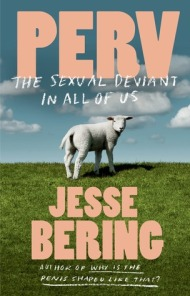 Book cover: Perv by Jesse Bering