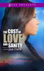 Book cover: The Cost of Love and Sanity by Jaye Cherie