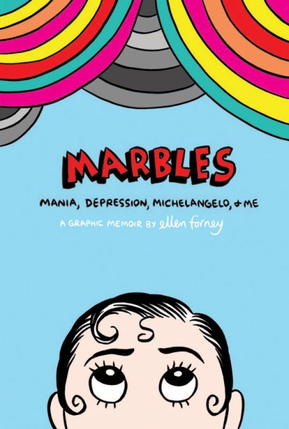Book cover: Marbles by Ellen Forney