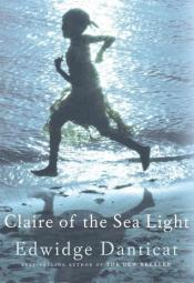 Book cover: Claire of the Sea Light by Edwidge Danticat