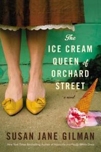 Book cover: The Ice Cream Queen of Orchard Street by Susan Jane Gilman