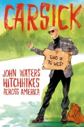 Book cover: Carsick by John Waters