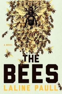 Book cover: The Bees by Laline Paull