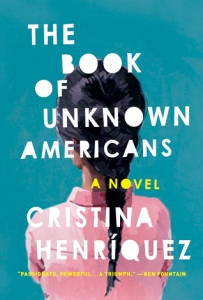Book cover: The Book of Unknown Americans by Cristina Henriquez