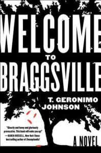 Book cover: Welcome to Braggsville by T. Geronimo Johnson