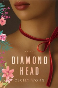 Book cover: Diamond Head by Cecily Wong