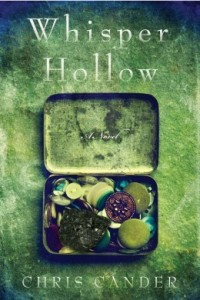 Book cover: Whisper Hollow by Chris Cander